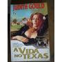 A Vida No Texas Judith Gould 113