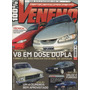 100% Veneno Nº15 Mustang V8 Opala Tempra Turbo Gol Gti Tipo