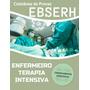 Coletânea De Provas Enfermeiro Terapia Intensiva Ebserh