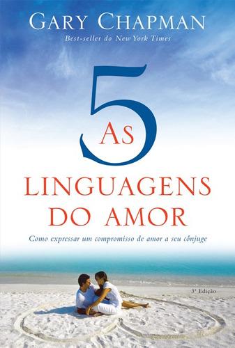 Livro As 5 Linguagens Do Amor Gary Chapman 3a Edição .biblos