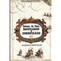 Naufrágios E Comentários Cabeza De Vaca Henry Miller