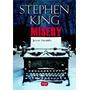 Misery Louca Obsessao Stephen King Livro Frete 10