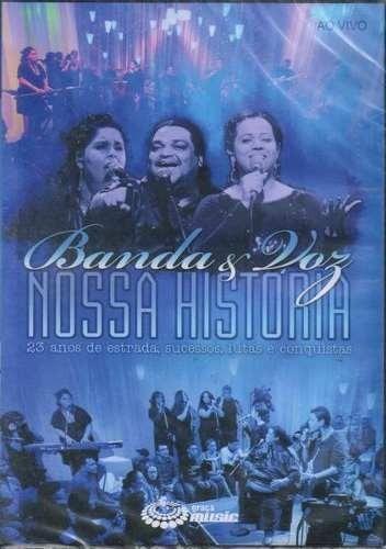 Banda E Voz Nossa Historia Ao Vivo - Dvd Original