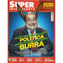 300 Revista 2013 Rvt Super Interes Jul 320 Política Burra