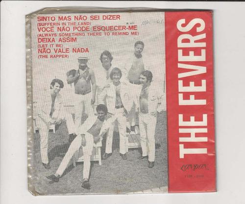 The Fevers 1970 Sinto, Mais Não Sei Dizer - Compacto Ep 17 Original