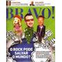 Bravo! Nº 164 Abril 2011 Vox O Rock Pode Salvar O Mundo?