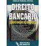 Direito Bancário O Serviço Bancário Dos Cofres Fortes