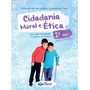 Livro Cidadania Moral E Etica 1º Ano Editora Construir