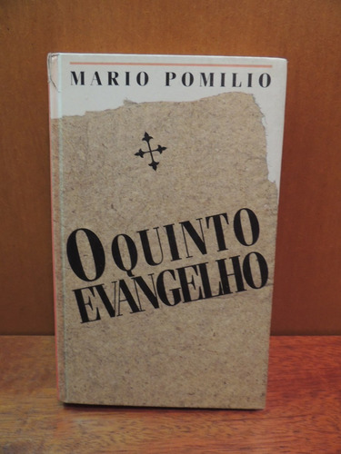 Livro O Quinto Evangelho Mario Pomilio Original