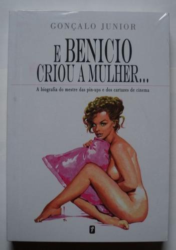 Livro E Benicio Criou A Mulher De Gonçalo Junior    Novo