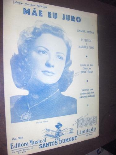 Partitura Mãe Eu Juro Neyde Fraga 1957 Original