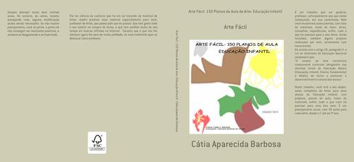 Arte Fácil- Ensino Fundamental I (cátia Barbosa)