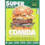 Super Interessante 286: Comida / Pré Sal / Manual Da Loucura