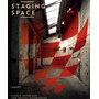 Livro Em Inglês Staging Space : Scenic Interiors