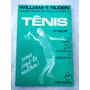 Livro: Tênis Como Jogá lo Melhor William Tilden 1979