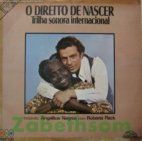 O Direito De Nascer - Trilha Sonora Internacional Tupi 1979 Original