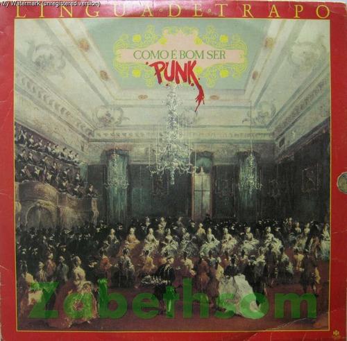 Lingua De Trapo - Como É Bom Ser Punk - Lp Rge 1985 Original
