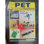 Pet Brinquedos Educativos Reciclar Ecológicamente Correto