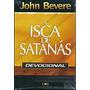 A Isca De Satanás Devocional Livro John Bevere