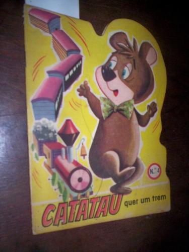 Infantil Hanna Barbera 1965 Catatau Quer Um Trem Original