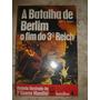 A Batalha De Berlin, renes, ww2, feb, fab, segunda Guerra Mundial