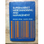 Supermarket Merchandising And Management Peak, Hugh /ellen