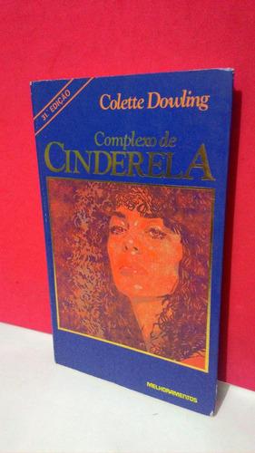 Livro Complexo De Cinderela 31ª Ed. - Colette Dowling Original