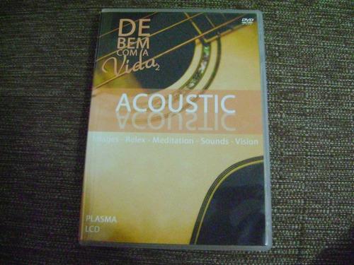 Dvd  Acoustic  De Bem Com A Vida 2 Original