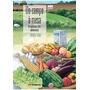 Livro Do Campo A Mesa: O Caminho Dos Alimentos
