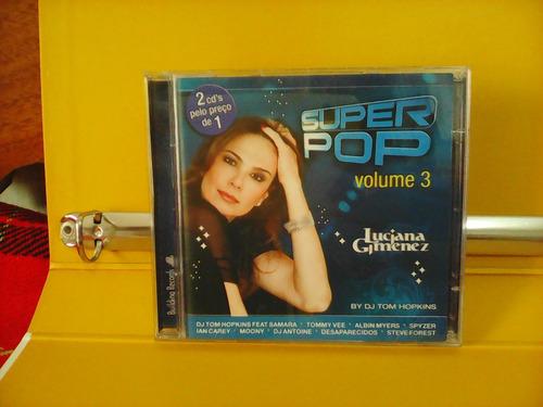 Luciana Gimenez - Super Pop - Vol.3 - Cd Duplo Original