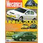 Oficina Mecânica Nº193 Astra Audi S3 Vw Golf Gti Polo Sedan