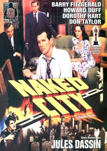 Dvd Naked City  Grav Continental Luis Bunu Original