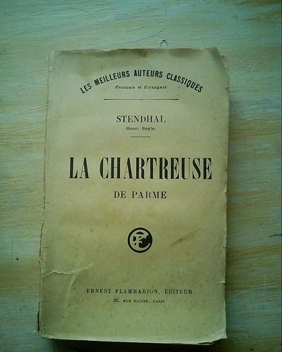 Livro La Chartreuse De Parme - Stendhal  Em Francês Original