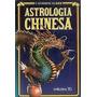 Livro Astrologia Chinesa Catherine Aubier