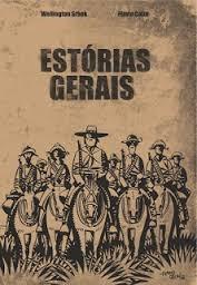 Livro Estórias Gerais Wellington Srbek Original