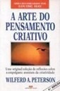 A Arte Do Pensamento Criativo, Wilferd A Peterson Original
