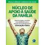 Livro Nasf Para Profissionais De Educação Física