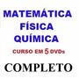 Curso De Matemática Física Química Aulas Em 5 Dvds P