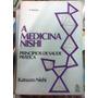 A Medicina Nishi
