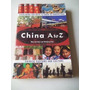 China A To Z Chinese Customs And Culture