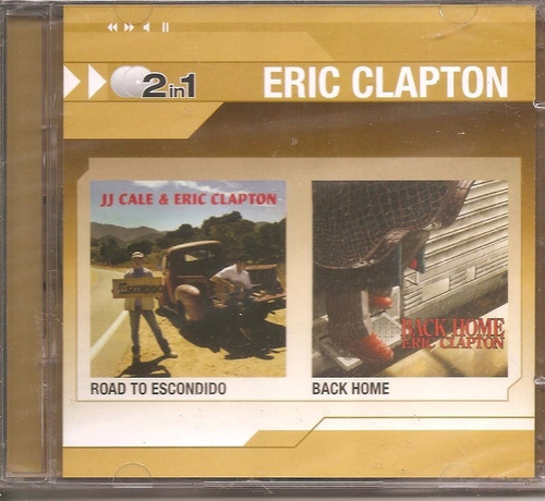Eric Clapton (2 Cd ) Back Home + Jj Cale - Road To Escondido Original