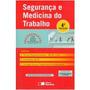 Livro Segurança E Medicina Do Trabalho