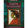 Livro Dante Alighieri O Poeta Filósofo Col. Pensamento
