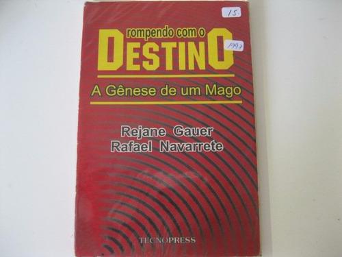 Livro  =  Rompendo Com O Destino Original