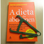 Livro A Dieta Do Abdômen David Zinczenko Dieta Homem