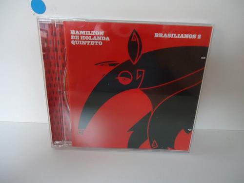 Cd Hamilton De Holanda Quinteto - Brasilianos 2 Original