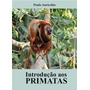 Introdução Aos Primatas Livro Novo