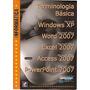 Terminologia Básica: Windows Xp / Word 2 Silva, Mario Gomes