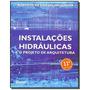 Instalacoes Hidraulicas E O Projeto De Arquitetu04