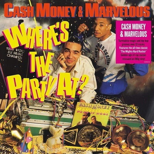 Lp Cash Money / Mighty Marvelous Where's The Party At 2020 Original